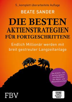 Die besten Aktienstrategien für Fortgeschrittene von Sander,  Beate