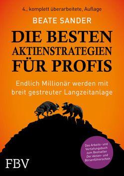 Die besten Aktienstrategien für Profis von Sander,  Beate