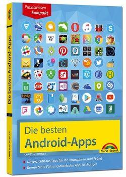 Die besten Android Apps: Für dein Smartphone und Tablet – aktuell zu Android 7 und 8 von Immler,  Christian