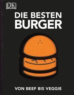 Die besten Burger von Garnier,  Victor, Japy,  David, Rambaud,  Élodie