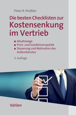 Die besten Checklisten zur Kostensenkung im Vertrieb von Preißler,  Peter R.
