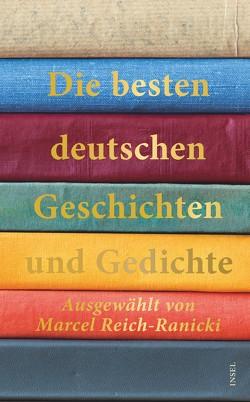 Die besten deutschen Erzählungen und Gedichte von Reich-Ranicki,  Marcel