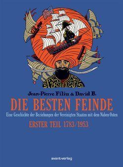 Die besten Feinde Bd. 1 von B,  David, Filiu,  Jean-Pierre, Ulrich,  Johann