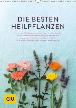Die besten Heilpflanzen (Wandkalender 2018 DIN A3 hoch) von Kramp + Gölling/Hamburg,  Fotos:, Melanie Wenzel,  Text:, UND UNZER Verlag GmbH,  GRÄFE