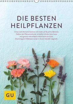 Die besten Heilpflanzen (Wandkalender 2019 DIN A3 hoch) von Kramp + Gölling/Hamburg,  Fotos:, Melanie Wenzel,  Text:, UND UNZER Verlag GmbH,  GRÄFE
