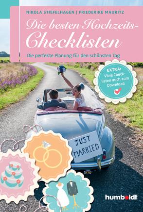 Die besten Hochzeits-Checklisten von Mauritz,  Friederike, Stiefelhagen,  Nikola