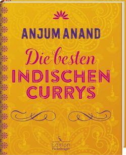 Die besten indischen Currys von Anand,  Anjum