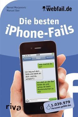 Die besten iPhone-Fails von Iber,  Manuel, Marjanovic,  Nenad