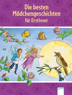 Die besten Mädchengeschichten für Erstleser von Dierks,  Martina, Kaup,  Ulrike, Probst,  Petra, Schindler,  Nina, Straßmann,  Kirsten, Wieker,  Katharina