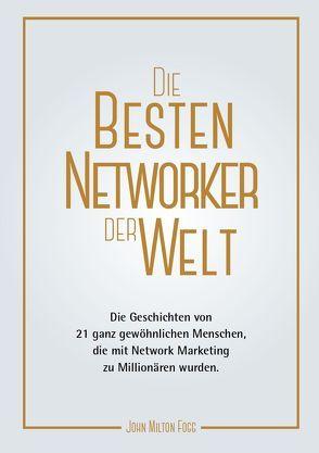 Die besten Networker der Welt (3) von Fogg,  John Milton