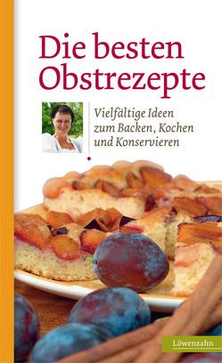Die besten Obstrezepte von Löwenzahn Verlag