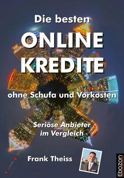 Die besten Online Kredite ohne Schufa und Vorkosten von Theiss,  Frank