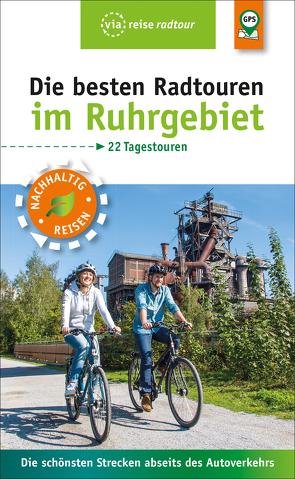 Die besten Radtouren im Ruhrgebiet von Moll,  Michael