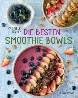 Die besten Smoothie Bowls von Redden Rosenbaum,  Gabriele