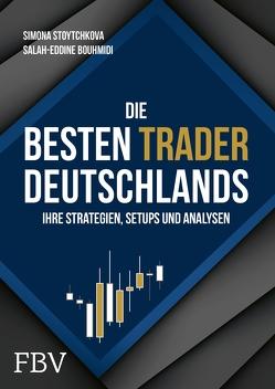 Die besten Trader Deutschlands von Bouhmidi,  Salah-Eddine, Stoytchokova,  Simona
