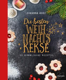 Die besten Weihnachtskekse von Aust,  Johanna