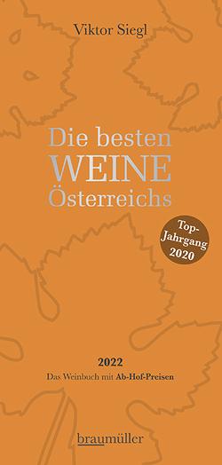 Die besten Weine Österreichs 2022 von Siegl,  Viktor
