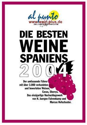 Die besten Weine Spaniens 2004