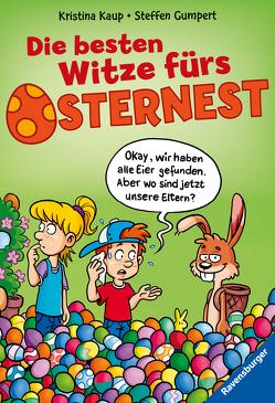 Die besten Witze fürs Osternest von Gumpert,  Steffen, Kaup,  Kristina