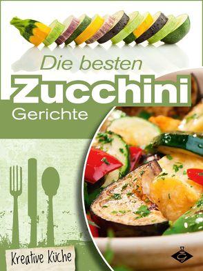 Die besten Zucchini-Rezepte von Bauer,  Felicitas