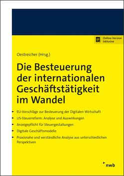 Die Besteuerung der internationalen Geschäftstätigkeit im Wandel von Oestreicher,  Andreas