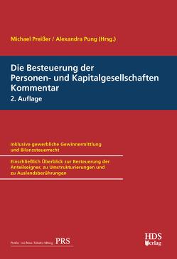 Die Besteuerung der Personen- und Kapitalgesellschaften, Kommentar von Preißer,  Michael, Pung,  Alexandra