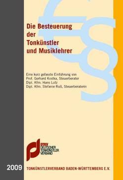 Die Besteuerung der Tonkünstler und Musiklehrer (2009) von Kostka,  Gerhard, Lutz,  Hans, Ruß,  Stefanie