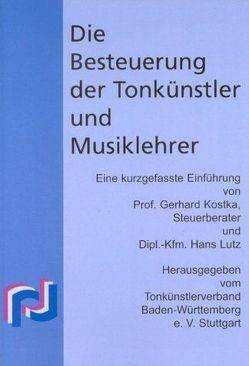 Die Besteuerung der Tonkünstler und Musiklehrer von Kostka,  Gerhard, Lutz,  Hans