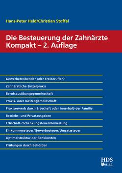 Die Besteuerung der Zahnärzte Kompakt von Held,  Hans-Peter, Stoffel,  Christian