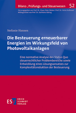 Die Besteuerung erneuerbarer Energien im Wirkungsfeld von Photovoltaikanlagen von Hansen,  Stefanie