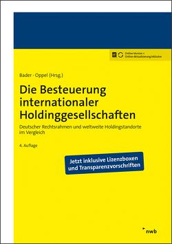 Die Besteuerung internationaler Holdinggesellschaften von Bader,  Axel D., Oppel,  Florian, Stolze,  Johannes