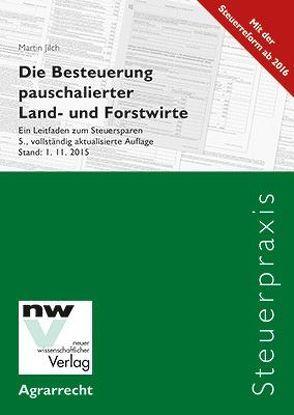 Die Besteuerung pauschalierter Land- und Forstwirte von Jilch,  Martin