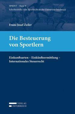 Die Besteuerung von Sportlern von Zeiler,  Franz Josef