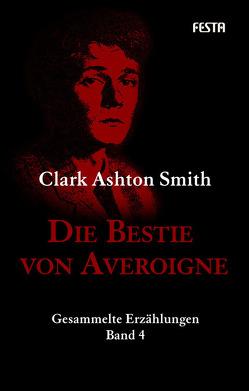 Die Bestie von Averoigne von Smith,  Clark Ashton