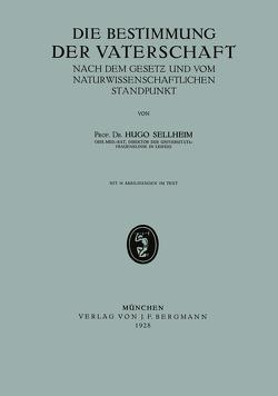 Die Bestimmung der Vaterschaft von Sellheim,  Hugo