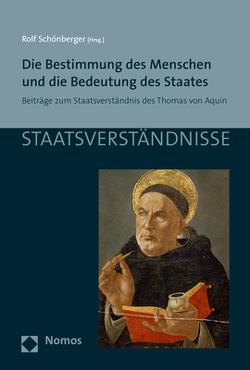 Die Bestimmung des Menschen und die Bedeutung des Staates von Schönberger,  Rolf