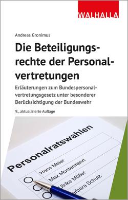 Die Beteiligungsrechte der Personalvertretungen von Gronimus,  Andreas