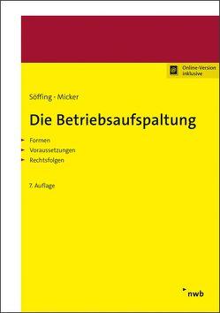 Die Betriebsaufspaltung von Micker,  Lars, Söffing,  Günter, Söffing,  Matthias