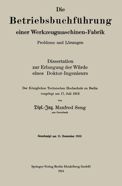 Die Betriebsbuchführung einer Werkzeugmaschinen-Fabrik von Seng,  Manfred