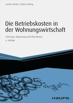 Die Betriebskosten in der Wohnungswirtschaft von Blöcker,  Carl Peter, Pistorius,  Michael