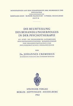 Die Beurteilung des Behandlungserfolges in der Psychotherapie von Cremerius,  J.