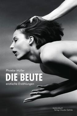 Die Beute von Müller,  Phoebe