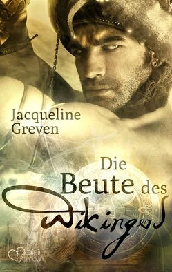 Die Beute des Wikingers von Greven,  Jacqueline
