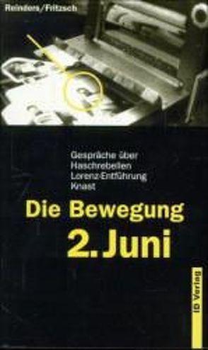 Die Bewegung 2. Juni von Fritzsch,  Ronald, Reinders,  Ralf