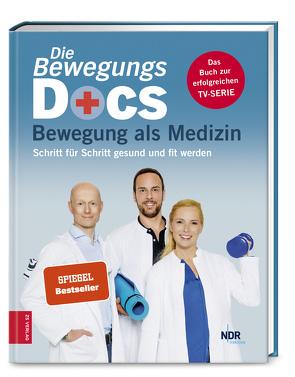 Die Bewegungs-Docs – Bewegung als Medizin von Hümmelgen,  Melanie, Riepenhof,  Helge, Sturm,  Christian
