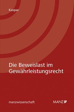 Die Beweislast im Gewährleistungsrecht von Kaspar,  Andrea