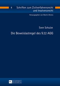 Die Beweislastregel des § 22 AGG von Schulze,  Sven