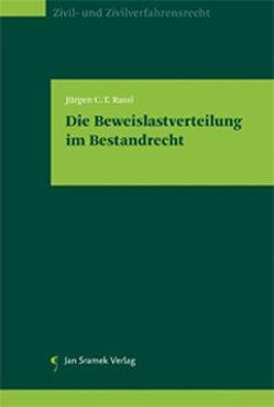 Die Beweislastverteilung im Bestandrecht von Rassi,  Jürgen C. T.