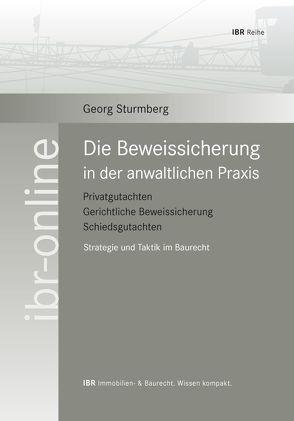Die Beweissicherung in der anwaltlichen Praxis von Sturmberg,  Georg