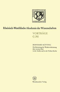 Die Bewertung der Wiederverheiratung (der zweiten Ehe) in der Antike und in der Frühen Kirche von Kötting,  Bernhard